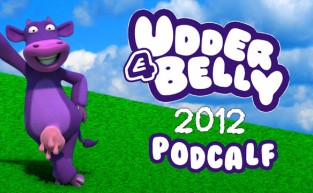 E4 Udderbelly Podcalf